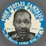 Poor Peoples Campaign Button featuring Dr. Martin Luther King, Jr.